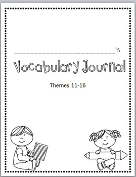 Rigby Literacy By Design Vocabulary Journal (Theme 11-16)