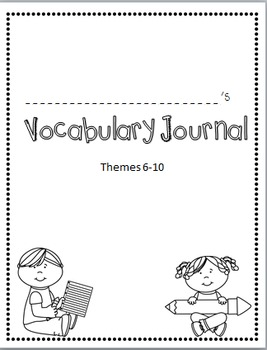 Rigby Literacy By Design Vocabulary Journal (Theme 6-10)