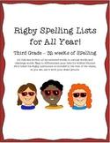 Rigby Spelling - 3rd Grade Year List
