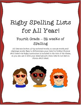 Rigby Spelling - 4th Grade Year List