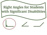 Right Angles for Students with Significant Disabilities