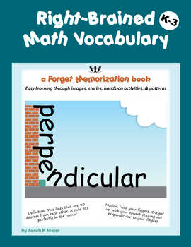 Right-Brained Math Vocabulary K-3