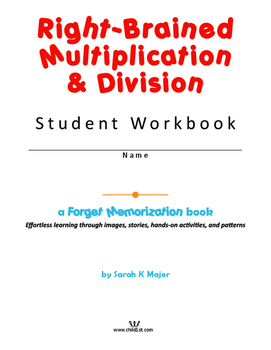 Right-Brained Multiplication & Division Student Workbook