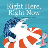 Right Here, Right Now (Digital Book)