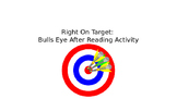 Right On Target: After Reading Activity Instructions PowerPoint