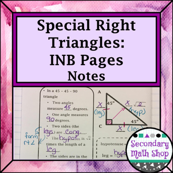 Right Triangle - Speical Right Triangles Interactive Notebook Pages