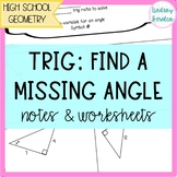 Right Triangle Trigonometry Find a Missing Angle Guided Notes and Worksheets