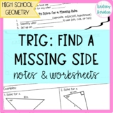 Right Triangle Trig. Finding a Missing Side Guides Notes/Worksheets