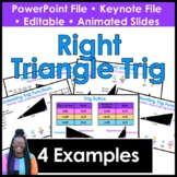Introduction to Right Triangle Trigonometry PowerPoint & K