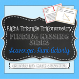 Right Triangle Trigonometry Finding Missing Sides Scavenge