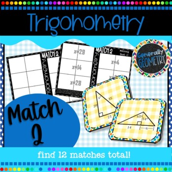 Right Triangle Trigonometry Match 2 Activity; Geometry