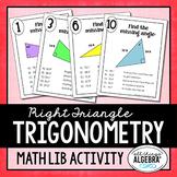 Right Triangle Trigonometry Math Lib - DISTANCE LEARNING