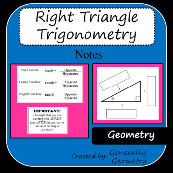 Right Triangle Trigonometry Notes, Geometry