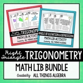 Right Triangle Trigonometry (Skills and Applications) Math Lib Bundle