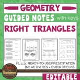 Right Triangles -  Guided Notes, Presentation, and INB Activities