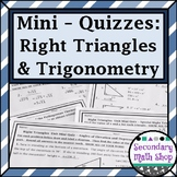 Right Triangles Mini-Quizzes