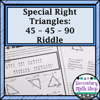 Right Triangles (Special)- 45 45 90 Riddle Practice Worksheet