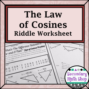 Right Triangles The Law Of Cosines Practice Riddle Worksheet Tpt
