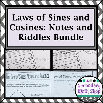Right Triangles Unit - Laws of Cosines & Sines Notes, Practice & Riddle Bundle