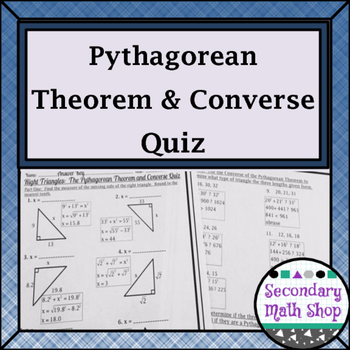Right Triangles: The Pythagorean Theorem and Converse Quiz