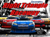 Right Triangles & Trig Review (Right Triangle Raceway)