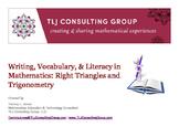 Writing, Vocabulary & Literacy in Mathematics: Right Triangles and Trigonometry: