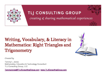 Writing, Vocabulary & Literacy in Mathematics: Right Triangles and Trigonometry: