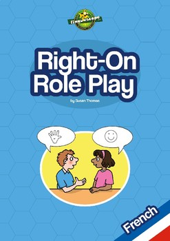 Right-on Role Play - French