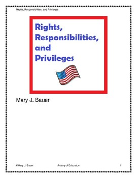 Rights, Responsibilities, and Privileges