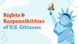Rights & Responsibilities of U.S. Citizens