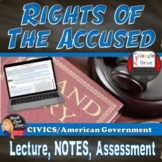 Rights of the Accused Power Point Presentation Lecture and CLOZE notes