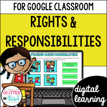 Rights & responsibilities for Google Classroom DIGITAL
