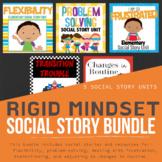 Rigid Mindset Social Story Bundle