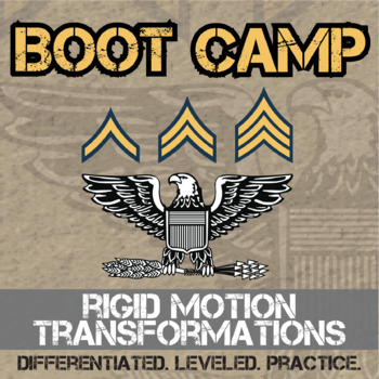 Rigid Motion Transformation Boot Camp -- Differentiated Practice Assignments