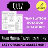 Rigid Motion Transformations Quiz (Reflections, Rotations, Translations)