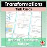 Rigid Motion Transformations Task Cards Reflection Rotatio