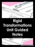 Rigid Transformations Guided Notes Unit BUNDLE