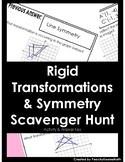 Rigid Transformations & Symmetry Scavenger Hunt