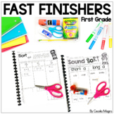 Fast Finishers First Grade Early Finisher Math and Language Arts Activities
