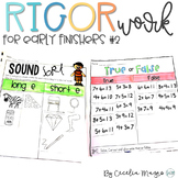 Rigor Work for Early Finishers #2  First Grade