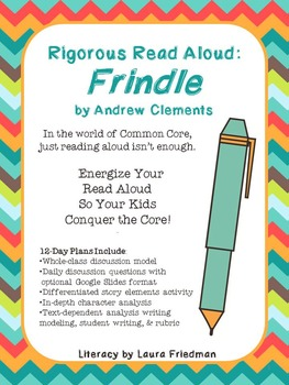 Rigorous Read Aloud-Frindle by Andrew Clements