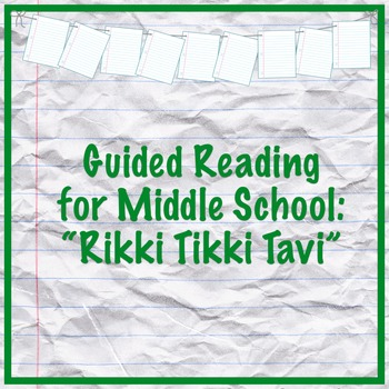 Rikki Tikki Tavi Guided Reading Questions