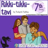 Rikki Tikki Tavi Short Story Unit (Activities, Assessments, Paired Texts)