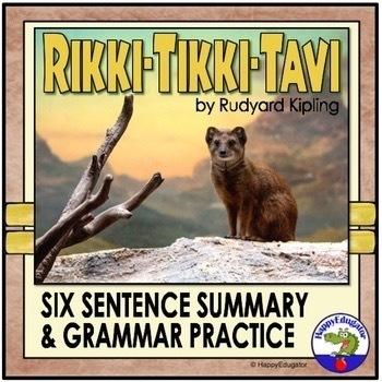Rikki Tikki Tavi Six Sentence Summary Format and Grammar P