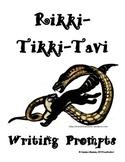 Rikki-Tikki-Tavi Writing Prompts