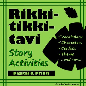 Rikki Tikki Tavi Activites - Vocabulary, Characters, and More!