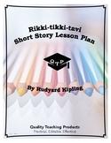 Lesson: Rikki-tikki-tavi by Rudyard Kipling Lesson Plans, Worksheets, Key, PPT