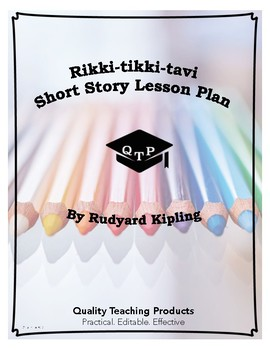 Lesson: Rikki-tikki-tavi by Rudyard Kipling Lesson Plans,