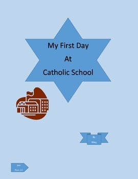 Riley's First day at Catholic School