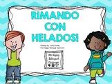Rimando con Helados- Rimas  Rhyming Spanish